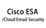 Cisco ESA/Cloud Email Security